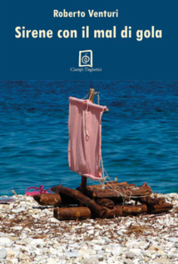 Sirene con il mal di gola - Roberto Venturi | Kritjur.org