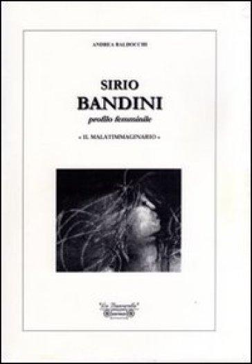 Sirio Bandini. Profilo femminile. «Il malatimmaginario» - Andrea Baldocchi | Ericsfund.org