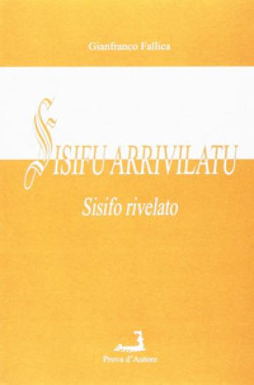 Sisifu arrivilatu (Sisifo rivelato) - Gianfranco Fallica  
