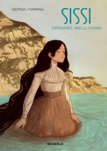 Sissi. Imperatrice, ribelle, donna - Giorgia Marras | Jonathanterrington.com