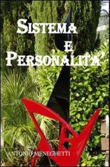 Sistema e personalità - Antonio Meneghetti |