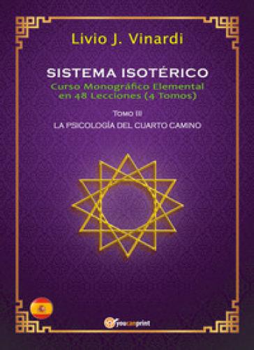 Sistema isotérico. Curso monografico elemental en 48 lecciones. 3. - Livio J. Vinardi | Thecosgala.com