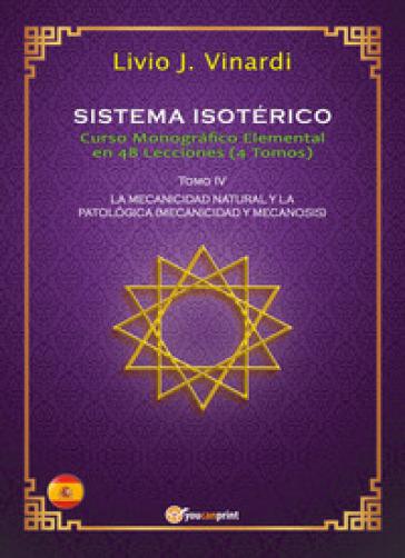 Sistema isotérico. Curso monografico elemental en 48 lecciones. 4. - Livio J. Vinardi | Thecosgala.com