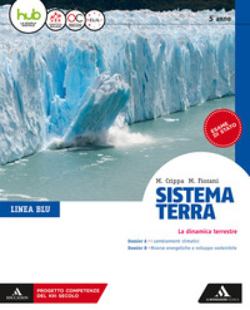 Sistema terra. Linea blu. Per il 5* anno dei Licei. Con e-book. Con espansione online - Massimo Crippa | Jonathanterrington.com