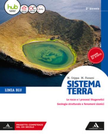 Sistema terra. Linea blu. Per il secondo biennio dei Licei. Con e-book. Con espansione online - Massimo Crippa | Thecosgala.com