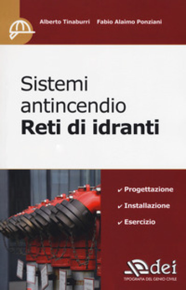 Sistemi antincendio. Reti di idranti - Alberto Tinaburri pdf epub