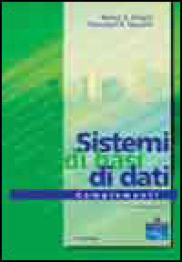 Sistemi di basi di dati. Complementi - Ramez A. Elmasri | Thecosgala.com