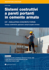 Sistemi costruttivi a pareti portanti in cemento armato. ICF insulating concrete forms