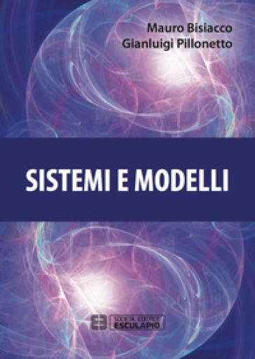 Sistemi e modelli - Mauro Bisiacco |