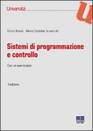 Sistemi di programmazione e controllo. Casi ed esercitazioni - E. Bracci pdf epub