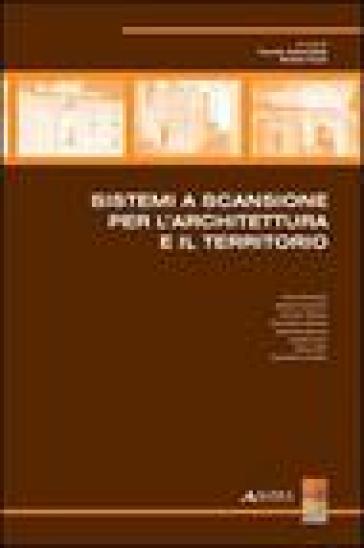 Sistemi a scansione per l'architettura e il territorio - Fausto Sacerdote | Rochesterscifianimecon.com