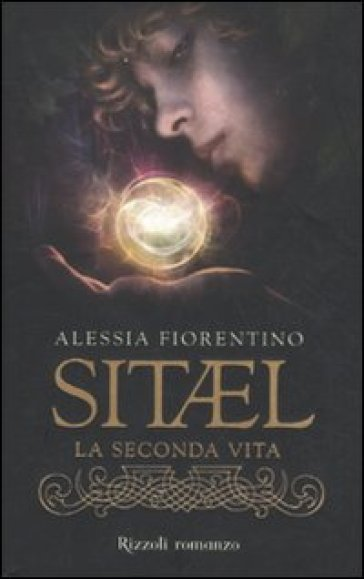 Sitael. La seconda vita. 1.