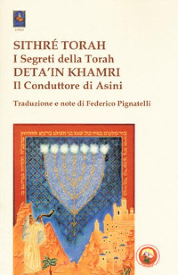 Sithré Torah (I segreti della Torah)-Deta'in Khamri (Il conduttore di asini) - F. Pignatelli |