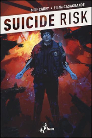Situazione da incubo. Suicide Risk. 2. - Mike Carey | Rochesterscifianimecon.com