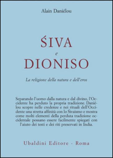 Siva e Dioniso - Alain Daniélou |