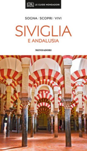 Siviglia e Andalusia - David Baird | Thecosgala.com
