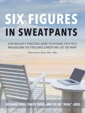 Six Figures in Sweatpants