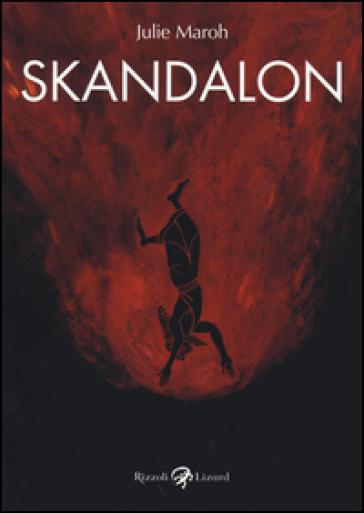 Skandalon - Julie Maroh |