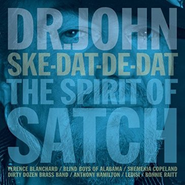 Ske-dat-de-dat - the spirit of satch