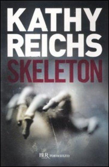 Skeleton - Kathy Reichs |