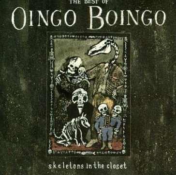 Skeletons In The Closet Oingo Boingo Mondadori Store