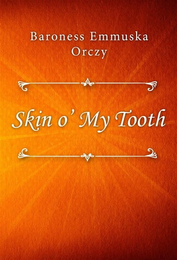 Skin o' My Tooth