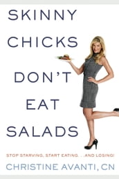 Skinny Chicks Don t Eat Salads