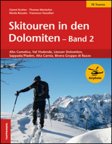 Skitouren in den Dolomiten band. 2. - Gioachino Kratter |