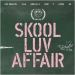 Skool Luv Affair (Mini album vol.2)