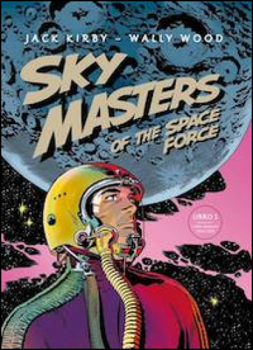 Sky Masters of the Space Force. 1. - Jack Kirby |