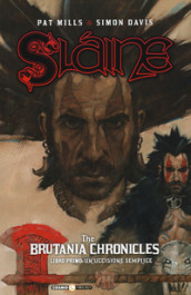 Slaine. The Brutania chronicles. Libro primo: un uccisione semplice
