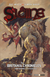 Slaine. The Brutania chronicles. 2: Libro secondo: il primordiale