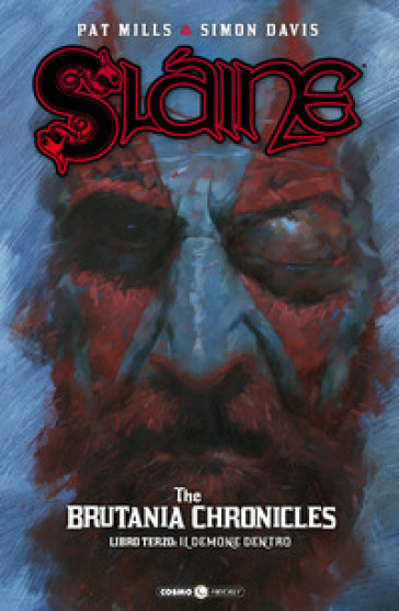 Slaine. The Brutania chronicles. 3: Il demone dentro - Pat Mills | Thecosgala.com