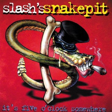 Slash's snakepit. it's fiv
