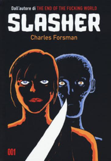 Slasher - Charles Forsman | Thecosgala.com