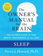 Sleep: The Owner s Manual