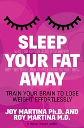 Sleep Your Fat Away