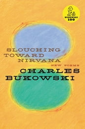 Slouching Toward Nirvana