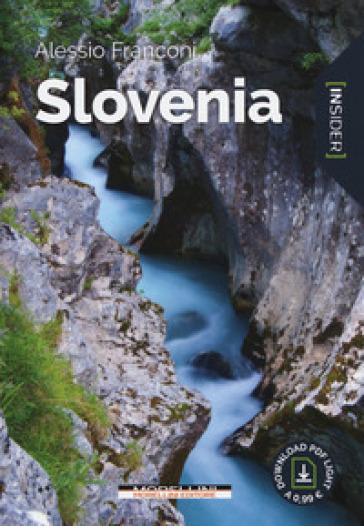 Slovenia. Ediz. a colori - Alessio Franconi |