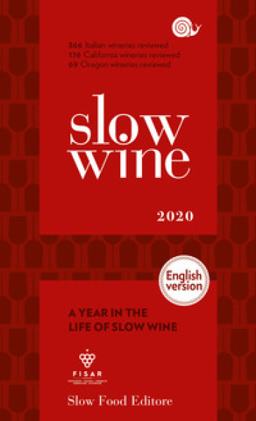 Slow wine 2020. A year in the life of slow wine - J. Irving | Rochesterscifianimecon.com