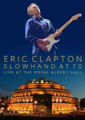 Slowhand at 70: live at th