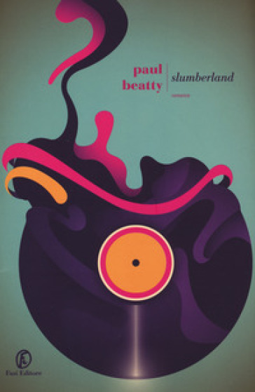 Slumberland - Paul Beatty | Jonathanterrington.com