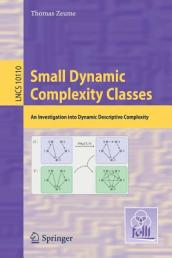 Small Dynamic Complexity Classes