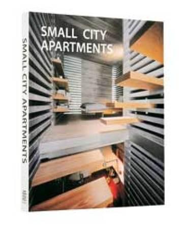 Small city apartments. Ediz. italiana, inglese, spagnola e portoghese