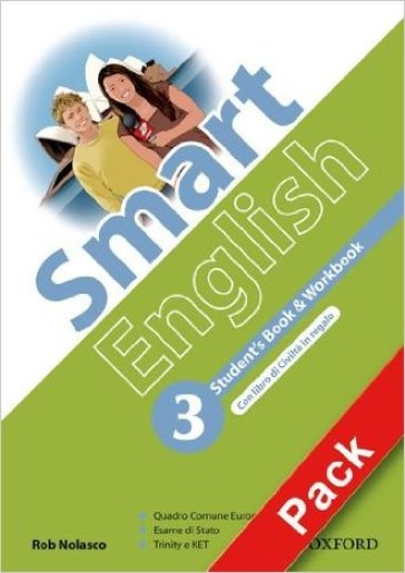 Smart English. Student's book-Workbook-Culture book-My digital book. Per la Scuola media. Con CD-ROM. Con espansione online. 3.