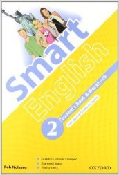 Smart english. Student's book-Workbook-Culture book. Con espansione online. Con CD Audio. Per la Scuola media. 2.