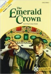 Smart english readers. Sherkock Holmes: The Emerald Crown. Con CD Audio