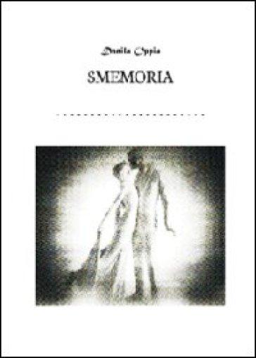 Smemoria - Danila Oppio   Kritjur.org