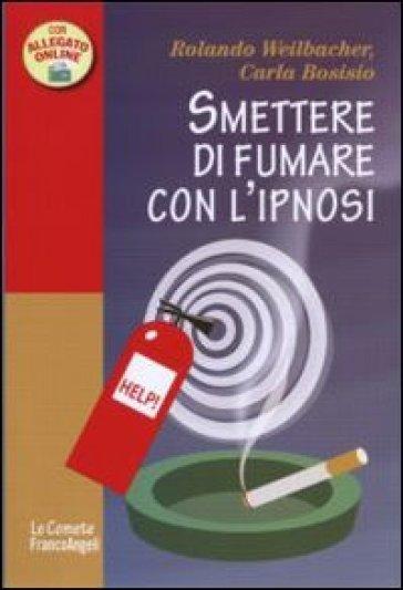 Smettere di fumare con l'ipnosi - Carla Bosisio   Jonathanterrington.com