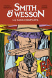 Smith & Wesson. La saga completa